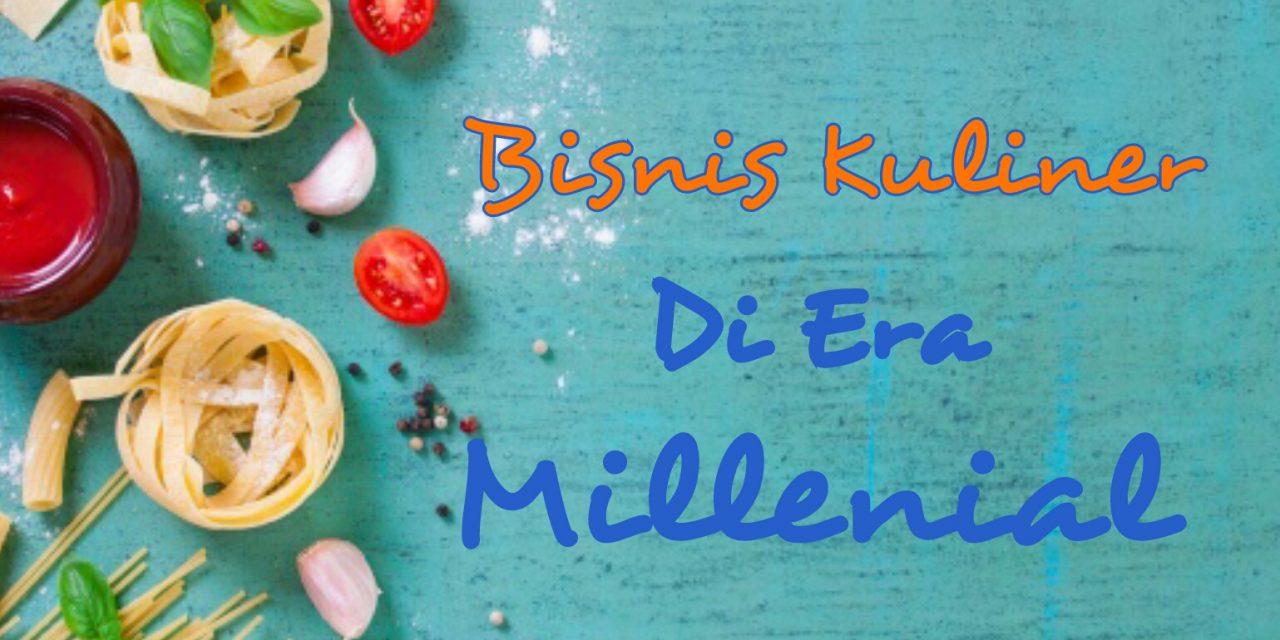 Bisnis Kuliner Trendy di Era Millennial